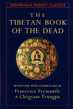 The Tibetan Book of the Dead. Perhaps the most well-known Tibetan text, this book was written by a Tibetan monk and discusses what happens during death, during the time between death and rebirth, and during rebirth. Why Read, What To Read, Good Books, Books To Read, My Books, Allen Ginsberg, Book Of The Dead, Word Pictures, Spoken Word