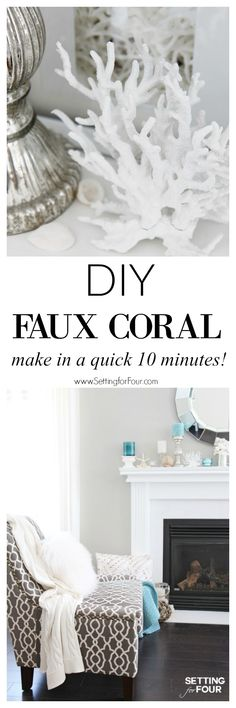 See how you can make this fast and fabulous 10 minute decor idea for your home! DIY Faux Coral inspired by Pottery Barn! Supply list, tutorial and styling ideas included! www.settingforfour.com: