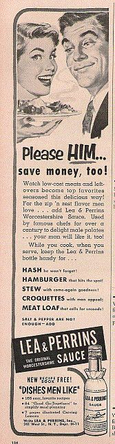 """A lot of the advertisments in the 50's magazines are all about """"taking care of your man""""."""