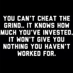 eric thomas grind - Google Search. So true. You can lie to yourself all you want about how much effort you put forth, but the universe knows!