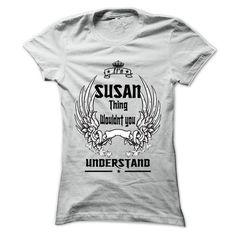 Is SUSAN Thing - 999 Cool Name Shirt ! - #hoodie pattern #hoodie ideas. SATISFACTION GUARANTEED => https://www.sunfrog.com/Hunting/Is-SUSAN-Thing--999-Cool-Name-Shirt-.html?68278