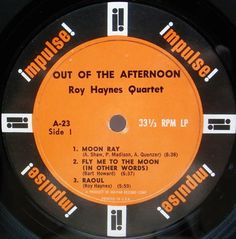 ROY HAYNES Quartet title Out Of The Afternoon label Impulse / A-23  MONO year 1962
