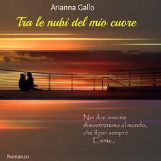 Romanzi rosa contemporanei di Emme X: Arianna Gallo: Tra le nubi del mio cuore - Recensi...