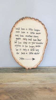 Hold Him A Little Longer Rustic Wood Round Sign for Baby Boy