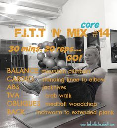 F.I.T.T. for Summer… Workout #14: Core :http://www.forkinthetreadmill.com/?p=6210