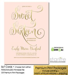 A Fancy Script Sweet 16 Invitation in Blush Pink with simulated Gold Foil accents  http://starliteprintables.indiemade.com/product/blush-pink-and-gold-sweet-16-invitation-16th-birthday-fancy-script