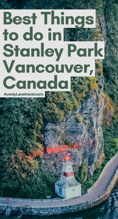 Planning a trip to Canada? Explore Vancouver and find out the best things to do in Stanley Park, Vancouver BC! You can check out the full article on Avenlylanetravel.com #Canada #Travel