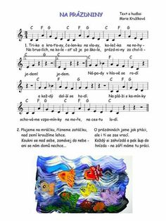 Na prazdniny Music Do, In Kindergarten, Sheet Music, Preschool, Songs, Projects, Printables, Summer, Log Projects