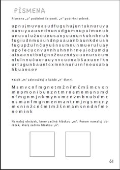 Písmena - podtrhuj určená písmena - Aktivity pro nácvik matematiky, pozornosti a orientace, čtení a grafomotoriky žáků se specifickými poruchami učení v 1. až 3. ročníku ZŠ