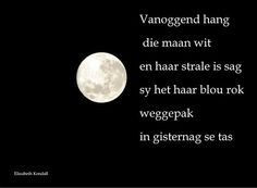 'Maanlig / Moonlight' by Elizabeth Kendall My Land, Afrikaans, Blue Moon, Kendall, Poems, Lyrics, Funny Quotes, Wisdom, South Africa