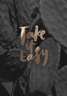 Sunday reminder: take it easy.