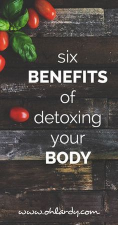 Six Benefits of Detoxing Your Body - Oh Lardy :: Want some simple tips to help you detoxify your personal care products?  Grab this awesome PDF with great recipes and tricks to help you: https://il313.infusionsoft.com/app/form/d2af4441b09d6f19ec3310f0908ed64d