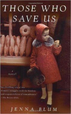 AmazonSmile: Those Who Save Us (9780156031660): Jenna Blum: Books