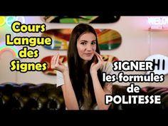 COURS LSF Langue des Signes : Les formules de POLITESSE - YouTube