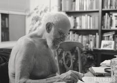 Oliver Sacks on Death, Destiny, and the Redemptive Radiance of a Life Fully Lived by Maria Popova - photo by Bill Hayes Case Histories, Photographs Of People, Famous Men, Gods And Goddesses, Ny Times, Science And Technology, Alice In Wonderland, Destiny, Literature