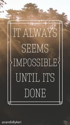"""It always seems impossible until it's done"" quote ocean for wallpaper on desktop, iphone, android, or mobile for free on the blog!"