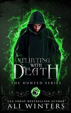 Flirting With Death: The Hunted Series: A short story #Free #Kindle #fantasy