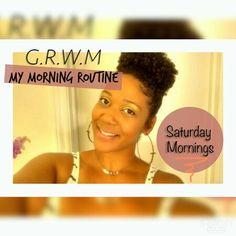 My Morning Routine: Saturdays #naturalhair #naturalhairjourney IG & twitter @iamnaturallshe