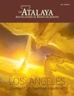 Este número de La Atalaya explica lo que dice la Biblia sobre los ángeles y cómo influyen en nuestra vida.