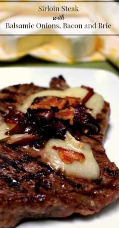 Sirloin Steak with Balsamic Onions, Bacon and Brie   {Paleo (omit the brie), Primal, Traditional Foods, Real Food}