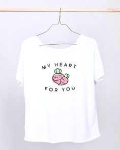 """My Heart Beets For You"" Shirt - Omaze.com"