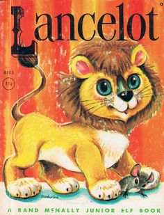 Lancelot    cover of Lancelot, written by Marjorie Barrows, illustrated by Jean Tamburine, copyright 1963. A Rand McNally Junior Elf Book