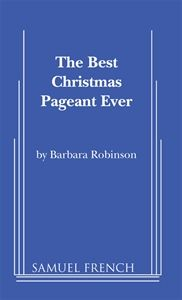 The Best Christmas Pageant Ever (Script) Paperback August Will be shipped from US. Used books may not include companion materials, may have some shelf wear, may contain highlighting/notes, may not include CDs or access codes. money back guarantee.