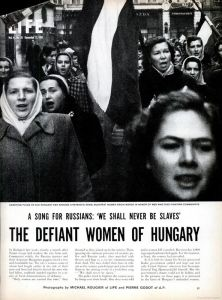 LIFE magazine article on Hungary's women during the 1956 revolution against the Soviet Union. article A Rip in the Iron Curtain: Photos From the Hungarian Revolution, 1956 European History, Women In History, World History, Budapest, Warsaw Pact, Magazine Articles, My Heritage, Soviet Union, Life Magazine