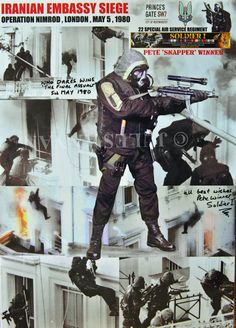 """Operation Nimrod, Iranian Embassy Siege signed by Ian """"Chalky"""" White & Pete Winner Military Gear, Military Police, Military Weapons, Military History, Sas Special Forces, Military Special Forces, Special Air Service, Special Ops, War Image"""