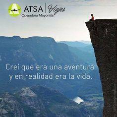 Disfruta la vida #AtreveteAviajar #ATSAviajes
