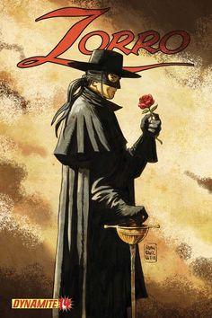 Dynamite Entertainment the Number independent comic company launched its ZORR. Comic Books Art, Comic Art, Book Art, The Legend Of Zorro, Alex Toth, Arte Dc Comics, The Lone Ranger, Comic Kunst, Tarzan