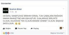 Evinin otoparkında baygın bulunduktan sonra kaldırıldığı hastanede beyin kanaması tanısıyla ameliyata alınan ünlü şarkıcı İbrahim Erkal, ameliyat sonrası alındığı yoğun bakımdan çıkamayarak beyin ölümünün gerçekleştiği açıklandı. İbrahim Erkal'ın resmi Facebook hesabındandan ilk olarak...   http://havari.co/ibrahim-erkalin-beyin-olumunun-gerceklestigi-hayati-fonksiyonlarinin-devam-ettigi-aciklandi/