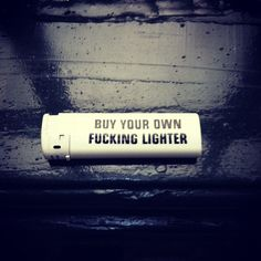 Haha I always end up with so many lighters! I swear I don't mean to take them friends just a force of habit to put it in my pocket!