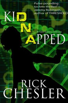 kiDNApped (A Tara Shores Thriller) (Tara Shores Thrillers Book 2) by Rick Chesler http://www.amazon.com/dp/B007SB248U/ref=cm_sw_r_pi_dp_bDBqwb0W7CYC3