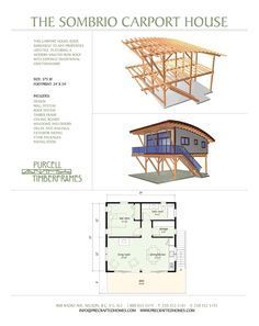 Purcell Timber Frames - Full Home Packages - The Sombrio Carport House