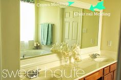 Love this! SWEET HAUTE Blog: Tutorial on how to Frame Builder Mirrors DIY with crown molding and chair rail molding. Create custom framed mirrors out of your large builder-grade mirrors. Pin now.....read later!