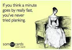 DownDog Funnies: If you think a minute goes by fast, hold plank… From the Downdog Diary Yoga Blog found exclusively at DownDog Boutique. DownDog Diary brings together yoga stories from around the web on Yoga Lifestyle... Read more at DownDog Diary