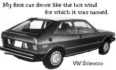 My first car drove like the hot wind for which it was named.