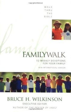 348 best school curriculum ideas images on pinterest homeschool family walk 52 weekly devotions for your family by bruce h wilkinson http fandeluxe Image collections