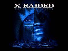 X-Raided - Whats On Your Mind (Ft. B. Parker, Smigg Dirtee) (Sacramental...