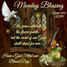 Monday Blessing ~~J Monday Blessings, Good Night Blessings, Morning Blessings, Good Morning Wishes, Happy Monday Morning, Ways To Be Healthier, Blessed Week, King James Bible Verses, Weekday Quotes