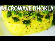 Instant Microwave Dhokla (In 4 Minutes) | Soft & Spongy Khaman Dhokla Recipe | Popular Indian Snack - YouTube