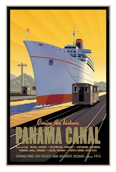 Merchant Marine, Panama Canal, Art Deco Posters, Travel Tours, Budget Travel, Vintage Travel Posters, Illustrations And Posters, Vintage Advertisements, Cruise