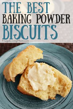 The Best Baking Powder Biscuits. Growing up my mom was not one to make a lot a biscuits.  But my husbands mom did, and boy were those things good!  So yummy and flaky.  She would bring out different toppings to put on them; peanut butter, butter, coconut, creamed honey, homemade jam..  Delish!  Biscuits are just a down home comforting addition to any meal.