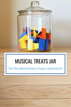"An incentive idea for elementary music classrooms. Students fill the treats jar with their favorite activities throughout the year. Then, if you want the students to have a ""free day"", they can choose a treat from the jar."