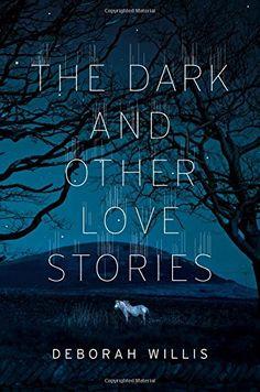 The Dark and Other Love Stories by Deborah Willis https://www.amazon.com/dp/0393285898/ref=cm_sw_r_pi_dp_x_9CUTybR8S3HQV
