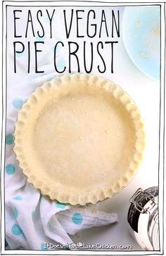 Based on my Nana's recipe there are two family secrets that hep you make the perfect crust every time. Quick and easy! The post Easy Vegan Pie Crust 2019 appeared first on Rolls Diy. Healthy Vegan Dessert, Vegan Dessert Recipes, Vegan Cake, Vegan Treats, Vegan Foods, Vegan Dishes, Whole Food Recipes, Dairy Free Pie Recipes, Vegan Pie Crust