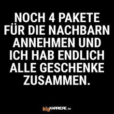 #stuttgart #mannheim #trier #köln #ludwigshafen #koblenz #mainz #pakete #nachbarn #annehmen #geschenke #freunde #freude #spaß #fun #sprüche