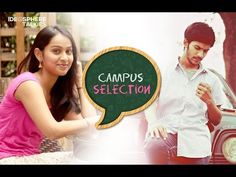 Campus Selection | Best Telugu Romantic Comedy Short film | by Ranjith Pasam | Ideosphere Talkies
