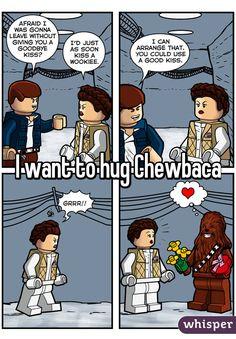 I want to hug Chewbaca